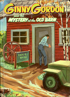 Ginny Gordon and the Mystery at the Old Barn…
