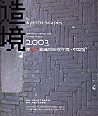 Synthi-Scapes - 50th Venice Biennale 2003,…