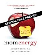 Mom Energy - Special Free Preview: A Simple…