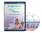 Straight Talk for Stressed-Out Moms by…