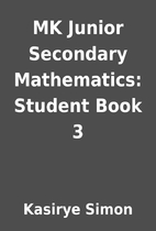 MK Junior Secondary Mathematics: Student…