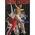 FREDDIE MERCURY: A KIND OF MAGIC - A TRIBUTE…