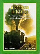 A Contrast in Islands: The Narrow Gauge…