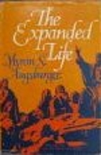 The Expanded Life: The Sermon on the Mount…