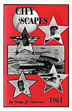 City 'Scapes by Craig J. Carrozzi