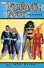 Fantastic Four Visionaries: John Byrne, Vol.…