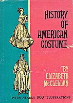 HISTORY OF AMERICAN COSTUME by Elisabeth…