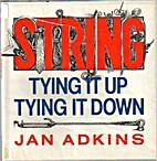 String: Tying It Up, Tying It Down by Jan…