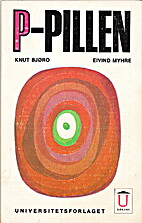 P-pillen by Knut Bjøro