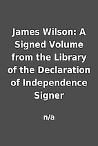 James Wilson: A Signed Volume from the…