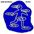 Health and Efficiency EP by This Heat