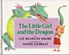 The Little Girl and the Dragon by Else…