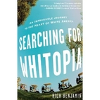 Searching for Whitopia: An Improbable…