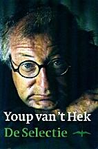 De selectie by Youp van 't Hek
