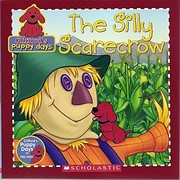The Silly Scarecrow by Danielle Denega