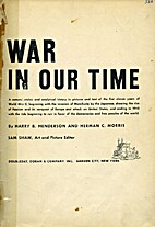 War in our time; a comprehensive and…