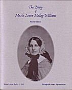 The diary of Maria Louise Holley Williams, a…