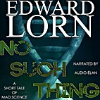 No Such Thing by Edward Lorn