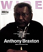 The Wire, Issue 252 by Periodical / Zine