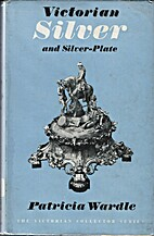 Victorian Silver and Silver Plate by…