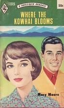 Where the Kowhai Blooms (Harlequin Romance…