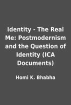 Identity - The Real Me: Postmodernism and…