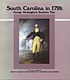 South Carolina in 1791: George Washington's…