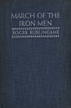 March of the iron men; a social history of…
