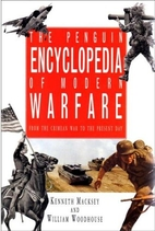 The Encyclopedia of Modern Warfare: From the…