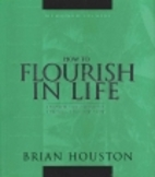 How to Flourish in Life (Principles for…