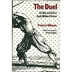 The Duel: Its Rise and Fall in Early Modern…