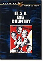 It's a Big Country [1951 film] by Clarence…