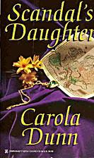 Scandal's Daughter by Carola Dunn