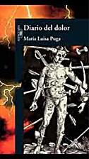 Diario del dolor by María Luisa Puga