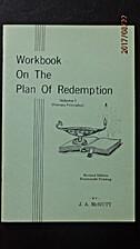 Workbook on the Plan of Redemption, Vol. 1…