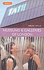 Museums and Galleries of London by Abigail…