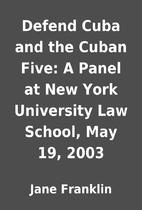 Defend Cuba and the Cuban Five: A Panel at…