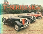 The T-Series MG by Graham Robson