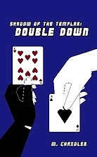 Shadow of the Templar: Double Down by M.…