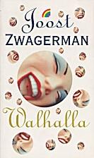 Walhalla by Joost Zwagerman
