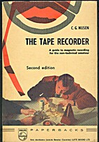 The tape recorder;: A guide to magnetic…