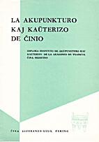 La ||akupunkturo kaj kaŭterizo de Ĉinio
