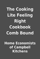 The Cooking Lite Feeling Right Cookbook Comb…