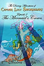 The Mermaid's Crown (The Daring Adventures…