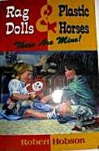 Rag Dolls and Plastic Horses: These Are…