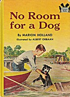 No Room for a Dog by Marion Holland