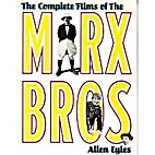 The Complete Films of the Marx Brothers…