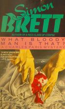 What Bloody Man is That? by Simon Brett