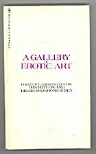 Gallery of Erotic Art by Phyllis Kronhausen