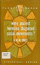 Were ancient heresies disguised social…
